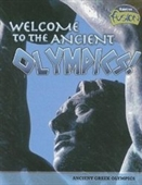 Welcome to the Ancient Olympics!: Ancient Greek Olympics (Raintree Fusion)