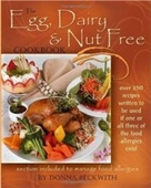 The Egg, Dairy And Nut Free Cookbook