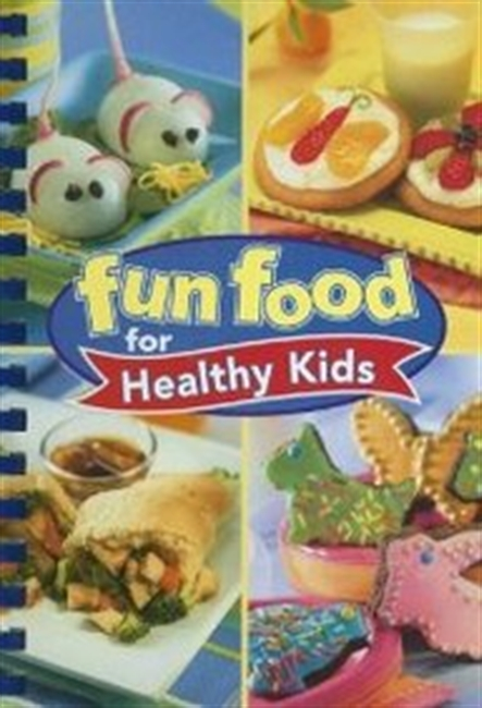 Fun Food For Healthy Kids