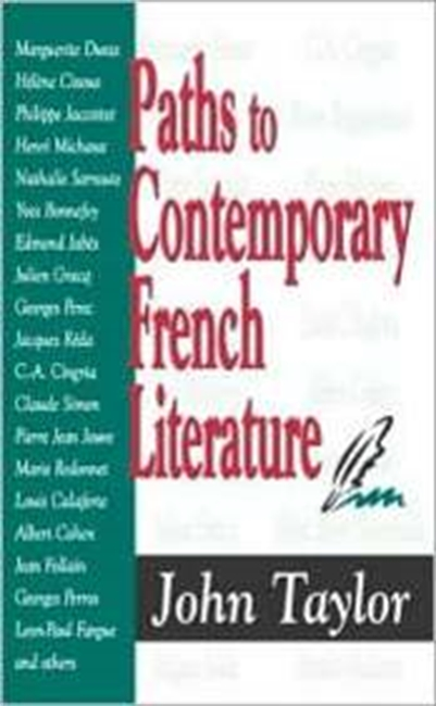 Paths To Contemporary French Literature (Volume 1), Vol. 1