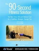 The 90 Second Fitness Solution