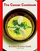 The Cancer Cookbook: Food For Life