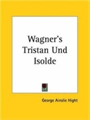 Wagners Tristan Und Isolde