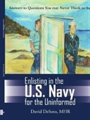 Enlisting In The U.S. Navy For The Uninformed