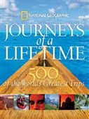 Journeys of A Lifetime : 500 of The Worlds Greatest Trips