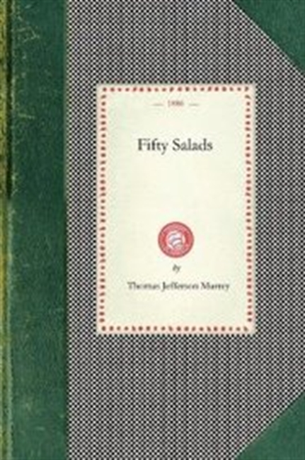 Fifty Salads (Cooking In America)