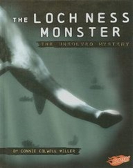The Loch Ness Monster: The Unsolved Mystery (Mysteries of Science)