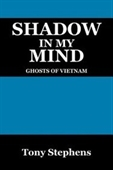 Shadow In My Mind: Ghosts Of Viet Nam