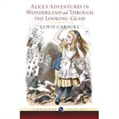 Alices Adventures in Wonderland And Through The Looking- Glass
