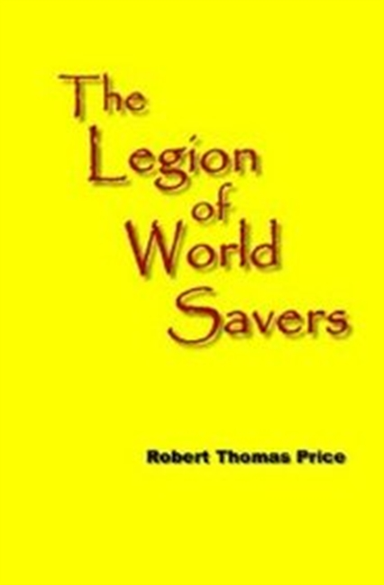 The Legion Of World Savers