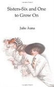 Sisters-Six And One To Grow On: Sisters-Six Series (Volume 1)