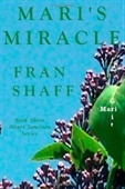 Maris Miracle: Book Three Of The Heart Junction Series
