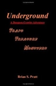 Underground: A Dungeon Crawler Adventure
