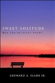 Sweet Solitude: New And Selected Poems (Excelsior Editions)