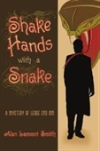 Shake Hands With A Snake: A Mystery Of Ledge End Inn