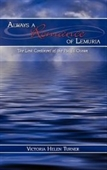 Always A Romance Of Lemuria: The Lost Continent Of The Pacific Ocean
