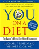 You On A Diet : The Owner's Manual For Waist Management