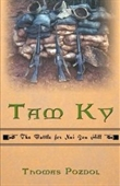 Tam Ky: The Battle For Nui Yon Hill