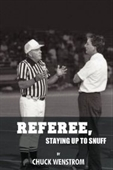 Referee, Staying Up To Snuff