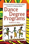 Dance Degree Programs: Career Readiness And Preparation Criteria In Undergraduate