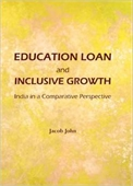 Education Loan And Inclusive Growth : India in A Comparative Perspective