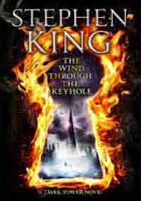 The Wind Through The Keyhole : A Dark Tower Novel