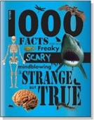 1000 FACTS THAT ARE FREAKY SCARY MINDBLOWING & STRANGE BUT TRUE