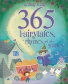365 FAIRY TALES RHYMES AND OTHER STORIES
