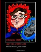 Maximum Radar And The Shark Club (Volume 2)