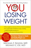 You Losing Weight : The Owner's Manual To Simple And Healthy Weight Loss