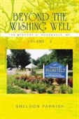 Beyond The Wishing Well: The History Of Roosevelt, Ny