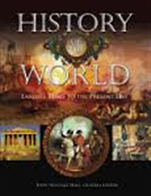 History of The World Earliest Times To The Present Day