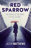 Red Sparrow : A Deadly Seductress. A Double Agent. Who will Play By The Rules?