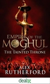 Empire of The Moghul : The Tainted Throne