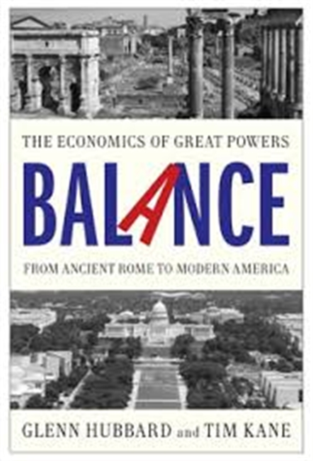 The Economics of Great Powers Balance From Ancient Rome to Modern America