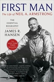 First Man : The Life of Neil A Armstrong
