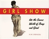 Girl Show: Into The Canvas World Of Bump And Grind