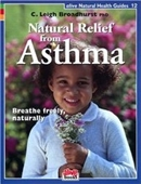 Natural Relief From Asthma (Natural Health Guide)