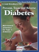 Prevent Treat And Reverse Diabetes (Natural Health Guide)