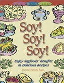 Soy Soy Soy (Simply Healthy)