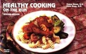 Healthy Cooking On The Run (Nitty Gritty Cookbooks)
