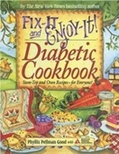 Fix-It And Enjoy-It Diabetic Cookbook: Stove-Top And Oven Recipes-For Everyone (Fix-It And Enjoy-It!)