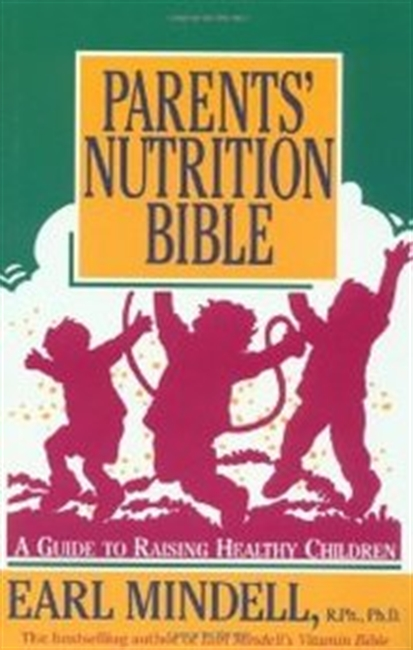 Parents Nutrition Bible