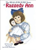 Real-For-Sure Story Of Raggedy Ann, The
