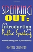 Speaking Out: An Introduction To Public Speaking (Public Speaking Guides)
