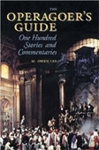 The Operagoers Guide: One Hundred Stories And Commentaries (Amadeus)