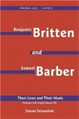 Benjamin Britten & Samuel Barber: Their Lives And Their Music (Amadeus)