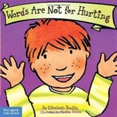 Words Are Not for Hurting (Board Book) (Best Behavior Series)
