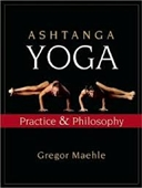 Ashtanga Yoga : Practice & Philosophy