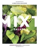 Mixt Salads: A Chefs Bold Creations